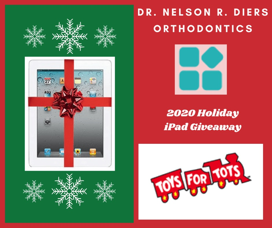 2020 Toys for Tots Campaign at Nelson R. Diers Orthodontics where the winner receives a brand new iPad